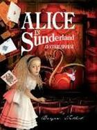 Couverture du livre « ALICE IN SUNDERLAND - AN ENTERTAINMENT » de Bryan Talbot aux éditions Jonathan Cape