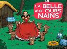 Couverture du livre « La belle aux ours nains » de Emile Bravo aux éditions Seuil Jeunesse