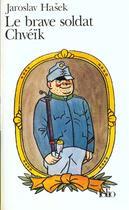 Couverture du livre « Le brave soldat chveik » de Jaroslav Hasek aux éditions Gallimard