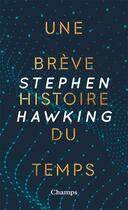Couverture du livre « Une brève histoire du temps » de Stephen Hawking aux éditions Flammarion