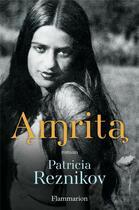Couverture du livre « Amrita » de Patricia Reznikov aux éditions Flammarion