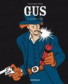 Couverture du livre « Gus T.4 ; Happy Clem » de Christophe Blain aux éditions Dargaud