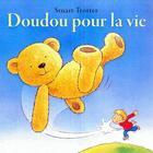Couverture du livre « Doudou pour la vie » de Stuart Trotter aux éditions Succes Du Livre