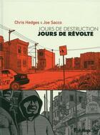Couverture du livre « Jours de destruction, jours de révolte » de Joe Sacco et Chris Hedges aux éditions Futuropolis
