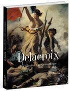 Couverture du livre « Delacroix ; une liberté... toute romantique » de Renee Grimaud aux éditions Geo