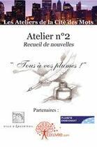 Couverture du livre « Atelier n° 2 » de Catherine Zoungrana aux éditions Edilivre-aparis