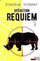 Couverture du livre « Opération requiem » de Stanislas Petrosky aux éditions French Pulp
