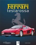Couverture du livre « Ferrari Testarossa » de Aurelien Gueldry aux éditions Etai