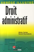 Couverture du livre « Droit administratif » de Carton O. Desclodure aux éditions Gualino
