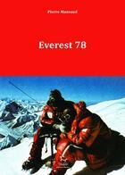 Couverture du livre « Everest 78 » de Pierre Mazeaud aux éditions Guerin
