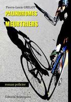 Couverture du livre « Palindromes meurtriers » de Pierre-Louis Grelot aux éditions Beaurepaire