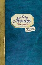 Couverture du livre « Les moules » de Sonia Ezgulian aux éditions Les Cuisinieres