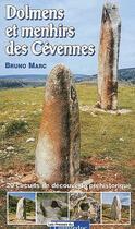 Couverture du livre « Dolmens et menhirs des Cévennes » de Bruno Marc aux éditions Nouvelles Presses Du Languedoc