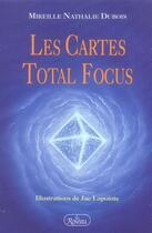 Couverture du livre « Les cartes total focus » de Mireille Nathalie Dubois aux éditions Roseau