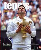 Couverture du livre « L'année du tennis 2011 » de Jean Couvercelle aux éditions Calmann-levy