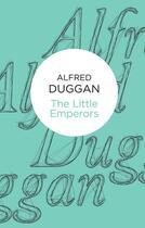 Couverture du livre « Little Emperors » de Duggan Alfred aux éditions Macmillan Bello Digital