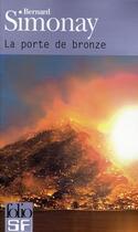 Couverture du livre « La porte de bronze » de Bernard Simonay aux éditions Gallimard