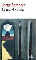 Couverture du livre « Le grand voyage » de Jorge Semprun aux éditions Gallimard