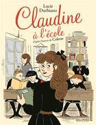 Couverture du livre « Claudine à l'école » de Lucie Durbiano aux éditions Bayou Gallisol