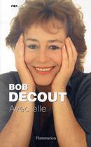 Couverture du livre « Avec elle » de Bob Decout aux éditions Flammarion
