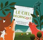 Couverture du livre « Le ciel dégringole ! » de Florence Desnouveaux aux éditions Didier Jeunesse