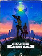 Couverture du livre « Piège sur Zarkass T.3 ; Gaïa, go home ! » de Yann et Didier Cassegrain aux éditions Ankama