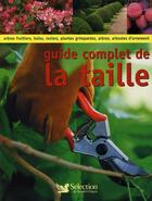 Couverture du livre « Guide complet de la taille » de Richard Bird aux éditions Selection Du Reader's Digest