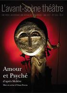 Couverture du livre « Revue L'Avant-Scene Theatre N.1423 ; Amour Et Psyché » de Moliere aux éditions Avant-scene Theatre