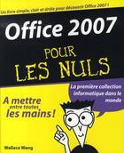 Couverture du livre « Office 2007 pour les nuls » de Wallace Wang aux éditions First Interactive