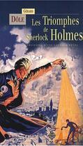Couverture du livre « Le triomphe de Sherlock Holmes » de Gerard Dole aux éditions Terre De Brume