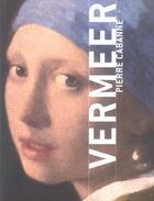 Couverture du livre « Vermeer » de Pierre Cabanne aux éditions Terrail