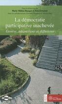 Couverture du livre « La démocratie participative inachevée » de Marie-Helene Bacque aux éditions Yves Michel