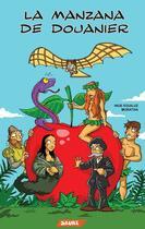 Couverture du livre « La manzana de Douanier » de Moratha et Inge Eguiluz aux éditions Editorial Saure