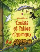 Couverture du livre « Contes et fables d'animaux » de Lesley Sims aux éditions Usborne