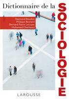 Couverture du livre « Dictionnaire de la sociologie » de Raymond Boudon aux éditions Larousse