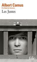 Couverture du livre « Les justes » de Albert Camus aux éditions Gallimard