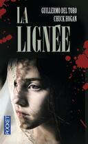 Couverture du livre « La lignée » de Chuck Hogan et Guillermo Del Toro aux éditions Pocket