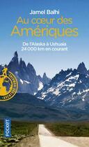 Couverture du livre « Au coeur des Amériques » de Jamel Balhi aux éditions Pocket