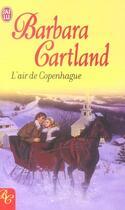Couverture du livre « L'Air De Copenhague » de Barbara Cartland aux éditions J'ai Lu