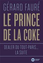 Couverture du livre « Le prince de la coke » de Gerard Faure aux éditions Nouveau Monde
