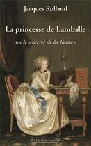 Couverture du livre « La princesse de Lamballe ou le