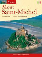 Couverture du livre « Aimer le mont Saint-Michel » de Bely L-Champollion H aux éditions Ouest France
