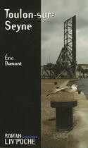 Couverture du livre « Toulon-sur-seyne » de Eric Dumont aux éditions Liv'editions