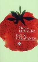 Couverture du livre « Deux caravanes » de Lewycka-M aux éditions Des Deux Terres