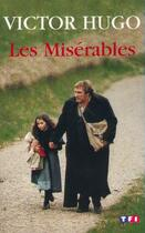 Couverture du livre « Les misérables » de Victor Hugo aux éditions Tf1 Editions