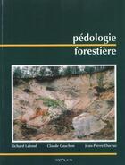 Couverture du livre « Pédologie forestière » de Collectif aux éditions Modulo