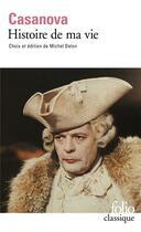 Couverture du livre « Histoire de ma vie » de Jacques Casanova aux éditions Folio