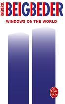 Couverture du livre « Windows on the world » de Frederic Beigbeder aux éditions Lgf