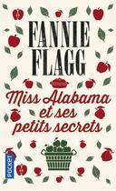 Couverture du livre « Miss Alabama et ses petits secrets » de Fannie Flagg aux éditions Pocket