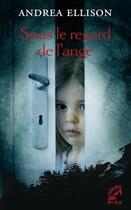 Couverture du livre « Sous le regard de l'ange » de Andrea Ellison aux éditions Harlequin